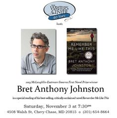 """November 3rd, 2016-2015 McLaughlin-Esstman-Stearns First Novel Prize winner Bret Anthony Johnston in a special reading of his best-selling, critically-acclaimed novel """"Remember Me Like This"""""""