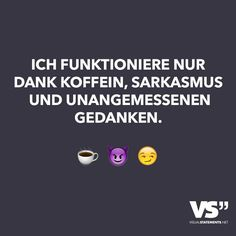 I only work thanks to caffeine sarcasm and inappropriate thoughts text und kalli. - I only work thanks to caffeine sarcasm and inappropriate thoughts text und kalli… – I only wor - Sign Quotes, Funny Quotes, German Quotes, German Words, Visual Statements, Parenting Humor, More Than Words, Love Quotes For Him, True Words