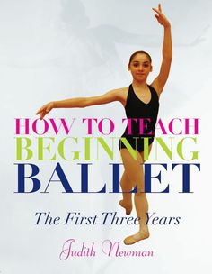 Book Description Publication Date 1 Feb 2013 Complete with syllibi for each of the three years of beginning ballet instruction this book helps www.elizadawsondancebooks.co.uk