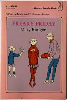 Freaky Friday. Cover illustration by the late great Edward Gorey!