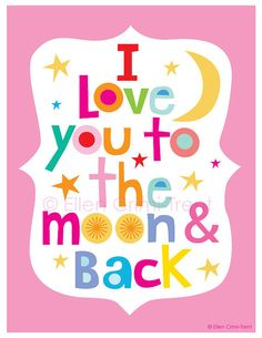 art Print Typography I love you to the moon and by EllenCrimiTrent, $18.00