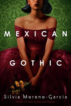 """Read """"Mexican Gothic"""" by Silvia Moreno-Garcia available from Rakuten Kobo. From the author of Gods of Jade and Shadow comes a reimagining of the classic gothic suspense novel, a story about an is. New Books, Good Books, Books To Read, Gothic Books, Suzanne Collins, Audio Books, Mexican, Glamour, Gothic Horror"""
