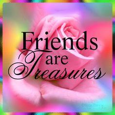 `Friends are Treasures ✲ ` ✲