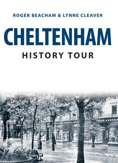 A guided tour of Cheltenham, showing how the town has changed over the past century and more.