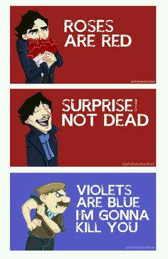 roses are red surprise not dead violets are blue I'm gonna kill you / Sherlock and John Valentine Sherlock Fandom, Bbc Sherlock Holmes, Sherlock John, Moriarty, Spideypool, Getting Over Him, Mrs Hudson, Sherlolly, E Mc2