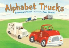 Alphabet Trucks: Samantha R. Vamos - A fun, engaging introduction to the alphabet for any toddler who loves vehicles. Each page has a short rhyme describing the type of truck pictured and the last page shows the entire alphabet on the sides of the trucks. Best Children Books, Childrens Books, Kid Books, Children's Choice, Alphabet Pictures, Learning The Alphabet, Alphabet Books, Alphabet Activities, Preschool Worksheets