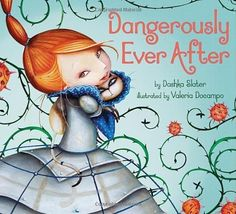 The 22 Best Feminist Picture Books, Because You're Never Too Old To Be Saved By A Princess