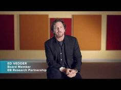 Eddie Vedder of Pearl Jam discusses Epidermolysis Bullosa, a devastating skin condition, along with Dr. Jakub Tolar, a leading researcher, and brave kids and. Brave Kids, Eddie Vedder, Say More, Pearl Jam, Research, Storytelling, The Cure, Told You So, Marketing Strategies