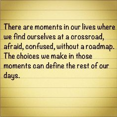 Inspirational Crossroad Quotes Found on