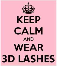 Keep Calm And Wear 3D Fiber Lashes!!!