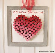 Super Easy DIY Wine Cork Heart My Uncommon Slice Of Suburbia  Recycle those corks!