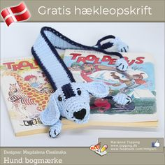 Hunde bogmærke - gratis hækleopskrift My Bookmarks, Crochet Bookmarks, Crochet Toys, Free Crochet, Simple Crochet, Bandanas, Crochet Numbers, Colored Rope, Knitted Animals