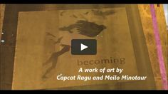 A story based on the artwork of Capcat Ragu and Meilo Minotaur on Second Life…