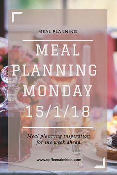 Meal Planning Monday Inspiration