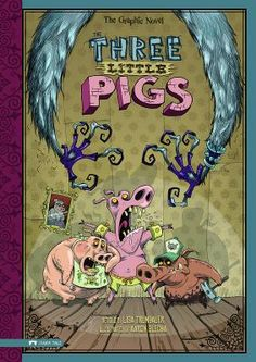 The Three Little Pigs: The Graphic Novel (Graphic Spin) 3rd Grade Books, Huff And Puff, Big Bad Wolf, Three Little Pigs, Character Illustration, Fairy Tales, Graphic Novels, Spin, Lisa
