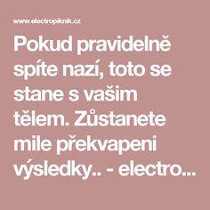Pokud pravidelně spíte nazí, toto se stane s vašim tělem. Zůstanete mile překvapeni výsledky.. - electropiknik.cz Naha