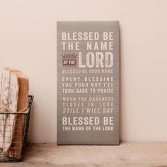 Lyrics for Life - Blessed Be Your Name - Wall Plaque