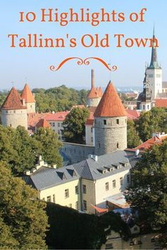 A tour past the 10 must-see highlights of the charming Old Town of Tallinn, Estonia. Inc. tips for your own visit.
