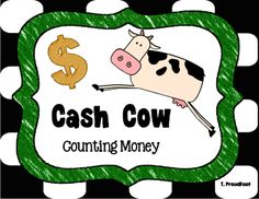 Cash Cow - Counting Money from Sra. Proudfoot on TeachersNotebook.com -  (12 pages)  - This game allows students to practice counting money. There are two sets of amounts: under and over $1.