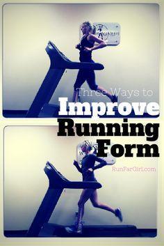 Three Ways to Improve Running Form - Run Far Girl