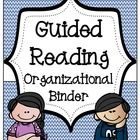 A Top 100 in 2014! Know where all your students are, all the time, during guided reading! -Organizational tips for guided reading! -Templates to help you organize your students during workstations. -Templates to help you plan your guided reading lessons! -Activities to help students monitor their comprehension during guided reading! -Keep track of data! -Rubrics to assess students! -Variety of binder covers and spines!