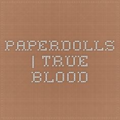 PaperDolls | True Blood