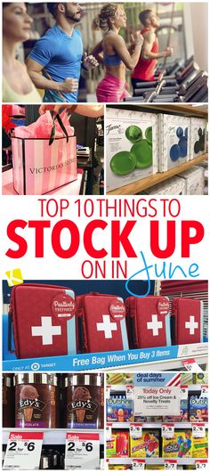 Top 10 Things to Stock Up on in June