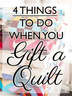 4 Important Things to Include When You Gift A Quilt I love these! Such great suggestions to make the most out of your quilt giving! I never know what to include when I give one - 4 Important Things to Include When You Gift A Quilt ⋆ I See Stars Quilting Quilting For Beginners, Quilting Tips, Machine Quilting, Quilting Projects, Quilting Designs, Beginner Quilting, Sewing Projects, Quilting Quotes, Modern Quilting