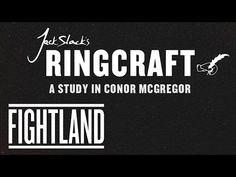 Fightland: Jack Slack's Ringcraft: A Study In Conor McGregor Fight Techniques, Connor Mcgregor, Mixed Martial Arts, Ufc, Slacks, Study, Teaching, Craft, Studio