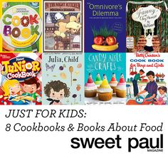 Here are some of my old favorites as well as some new books that are bound to become kid's cooking classics!