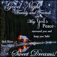 Good night blessings, good night wishes, good night prayer, good night mess Good Night Family, Good Night Friends, Good Night Everyone, Good Night Wishes, Good Night Sweet Dreams, Good Morning Good Night, Good Morning Quotes, Night Time, Good Night Prayer Quotes