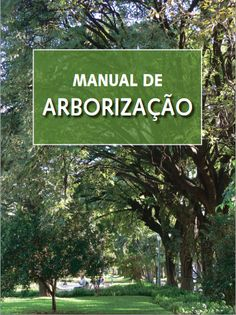 Uma boa arborização é essencial à qualidade de vida em uma metrópole. Cientes da necessidade de estabelecer normas técnicas para promover...