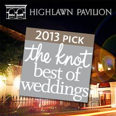 """The Knot """"Best of Weddings"""" Pick - Highlawn Pavilion (www.highlawn.com)"""