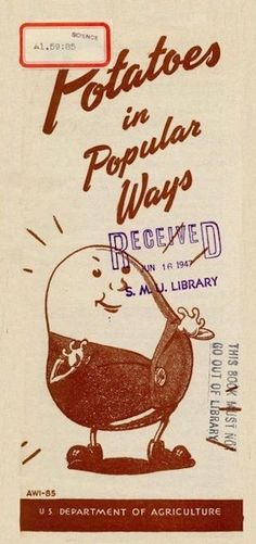 Potatoes In Popular Ways. 1944. U.S. Department of Agriculture pamphlet, cover.