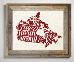Canada Printable True North Strong and Free  by InkLaneDesign
