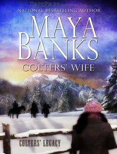 Colters' Wife part of Colters Legacy Series by Maya Banks / Romance & Love Good Books, Books To Read, My Books, Reading Facts, Maya Banks, Romance And Love, Book Suggestions, My Escape, Reading Material