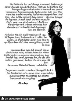 Tell it how it is, Tina Fey. Love her.