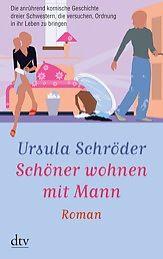 Schöner wohnen mit Mann von Ursula Schröder