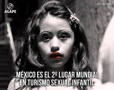 México es el 2ndo lugar mundial en turismo sexual infantil. #AGAPE #tratadepersonas #conciencia