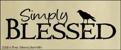 Simply Blessed-Simply Blessed crow primitive stencil