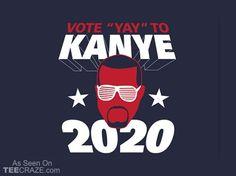 Vote Kanye For President In 2020 T-Shirt - http://teecraze.com/vote-kanye-for-president-in-2020-t-shirt/ -  Designed by TShirt Laundry    #tshirt #tee #art #fashion #clothing #apparel