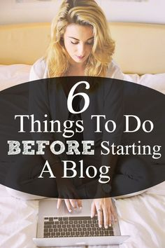 Things to do before starting a blog