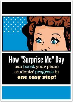 What is surprise me day and why should you celebrate it at least once a month #PianoTeachingHacks #CoolPianoTeachersDoThis