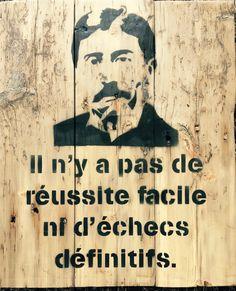 """Citation Marcel Proust """"Il n'y a pas de réussite facile ni d'échecs définitifs"""". en pochoir sur pont de chaland format 49X59 cm.."""