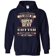 SEXY CUTTER T-SHIRTS, HOODIES (35.99$ ==► Shopping Now) #sexy #cutter #shirts #tshirt #hoodie #sweatshirt #giftidea