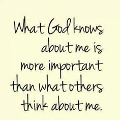 What God knows about me... #yes #truth