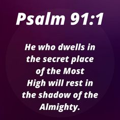 Christian Life, Christian Quotes, Christian Living, Scripture Reading, Scripture Quotes, Psalm 91 1, Psalms, Healing Scriptures, Bible Scriptures