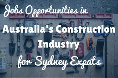 Find a Job in Australia's Construction Industry