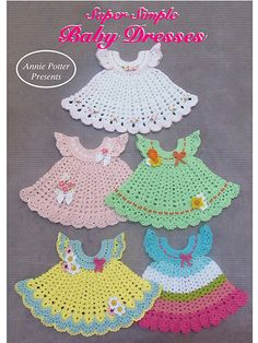 From 1 simple pattern, make these 5 sweet little baby dresses by just changing the ruffles, yarn color or the flowers. Crochet with baby-weight yarn for sizes 0--12 mos or worsted-weight yarn for size 18--24 mos.