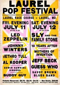 50 Years Ago, Music's Biggest Names Came to Laurel for Two Epic Nights Concert Signs, Rock Concert, Pop Posters, Music Posters, Band Posters, Newport Jazz Festival, Monterey Pop Festival, The Guess Who, Buddy Guy